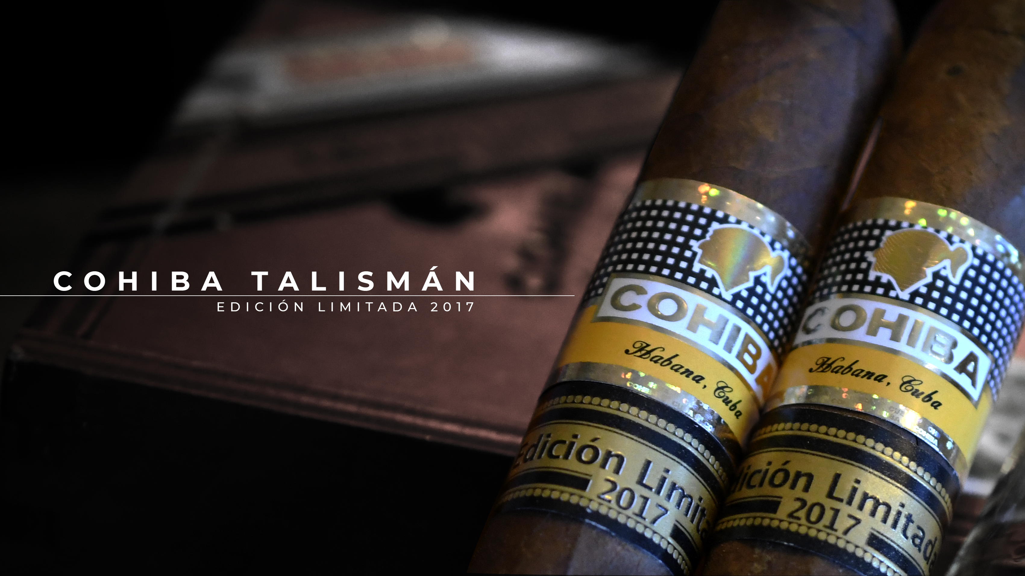 Exclusive Review: Cohiba Talismán Edición Limitada 2017